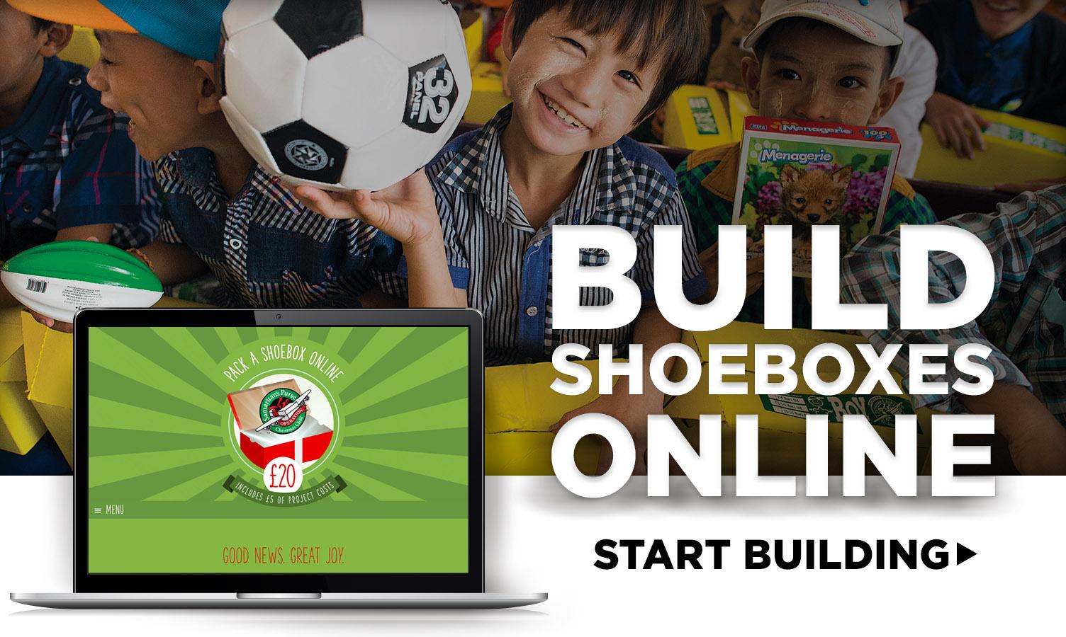 build shoeboxes online - start building